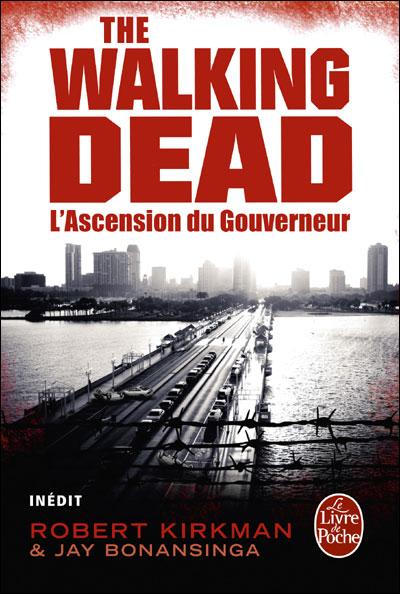 Walking Dead – Roman, T1 : L'ascencion du gouverneur (0), comics chez Le livre de poche de Kirkman, Bonansinga