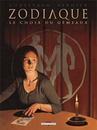 Zodiaque T3 : Le choix du géneaux (0), bd chez Delcourt de Corbeyran, Verdier, Moreau, Ehretsmann