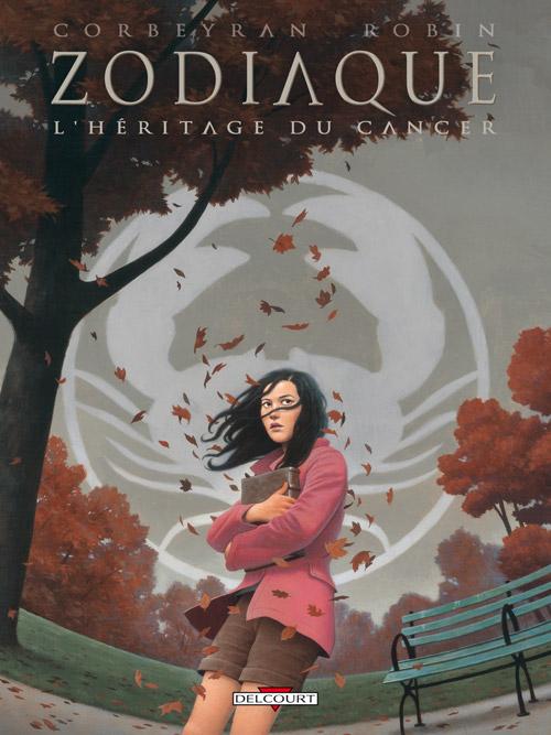 Zodiaque T4 : L'héritage du cancer (0), bd chez Delcourt de Corbeyran, Robin, Rouger, Ehretsmann