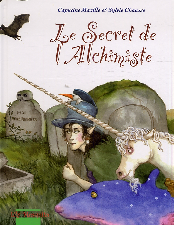 Le Secret de l'alchimiste, bd chez Mosquito de Mazille, Chausse