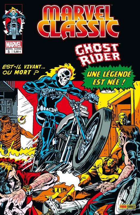 Marvel Classic – V 1, T5 : Ghost Rider (0), comics chez Panini Comics de Friedrich, Mooney, Sutton, Ploog, Wein, G