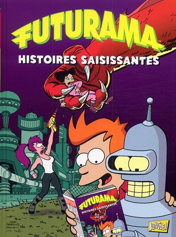 Futurama T3 : Histoires saisissantes (0), comics chez Jungle de Groening, Morrison, Rogers, Lloyd, Stewart