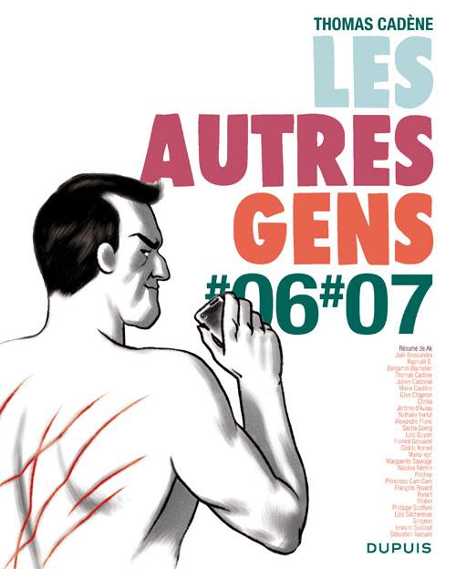 Les Autres Gens T6 : Tomes #06 #07 (0), bd chez Dupuis de Cadène, Collectif