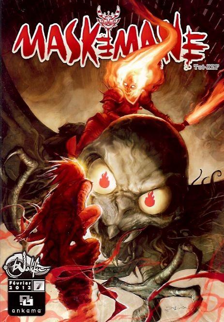 Maskemane T7, comics chez Ankama de Tot, Xzf, Garofalo, Vattani, Briclot