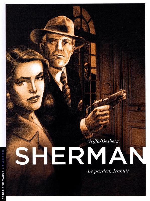 Sherman – cycle 1, T6 : Le pardon, Jeannie (0), bd chez Le Lombard de Desberg, Griffo, Bautista, Burgazzoli
