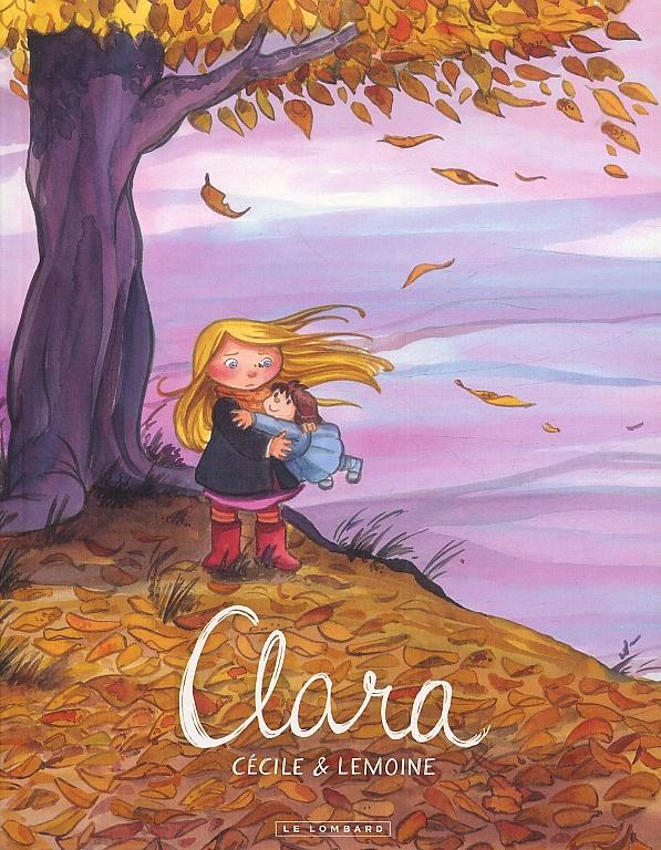 Clara T1, bd chez Le Lombard de Lemoine, Cécile