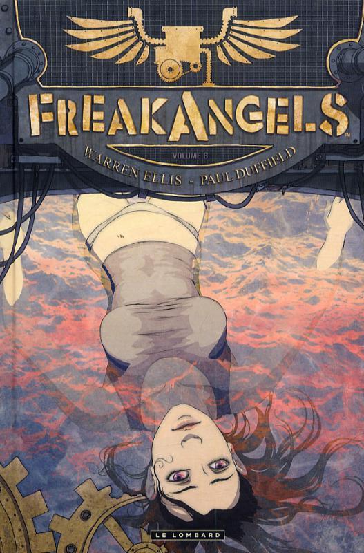 Freak Angels T6, comics chez Le Lombard de Ellis, Duffield