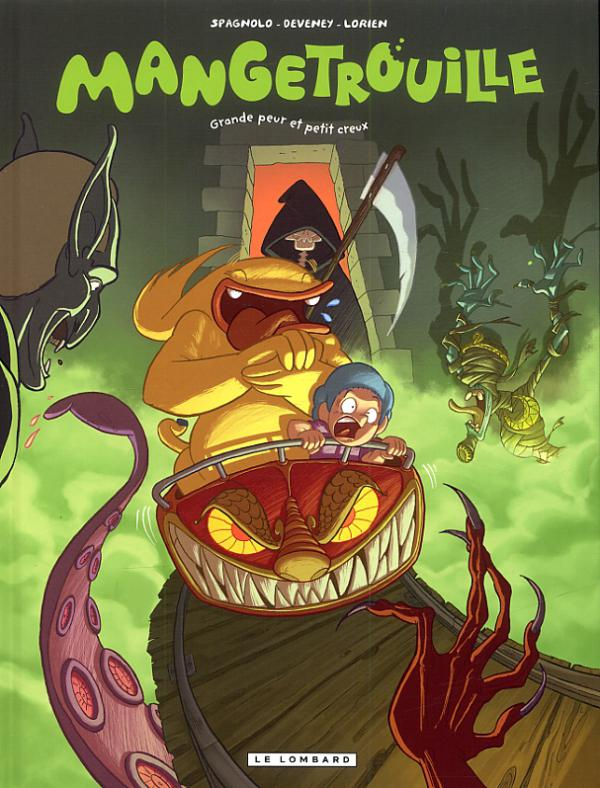 Mangetrouille T2 : Grande peur et petit creux (0), bd chez Le Lombard de Deveney, Spagnolo, Lorien