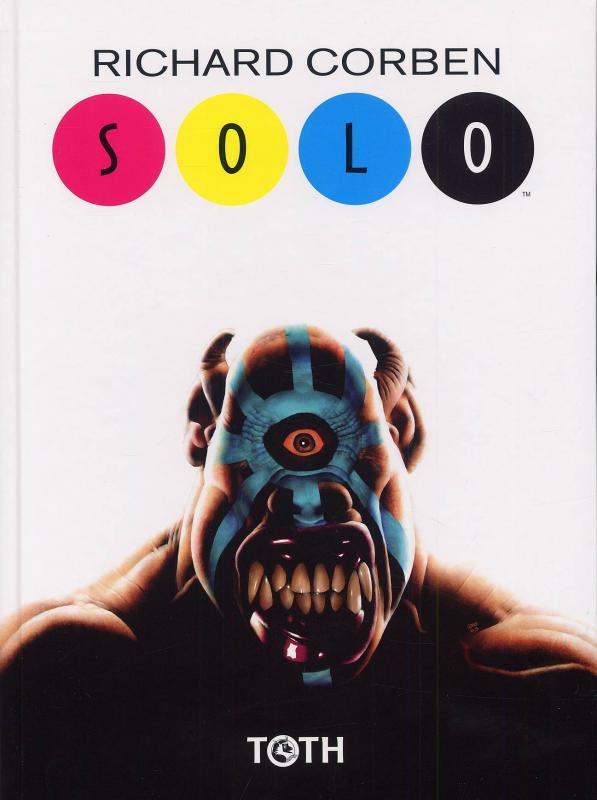 Solo, comics chez Toth de Corben, Arcudi, Stewart, Loughridge