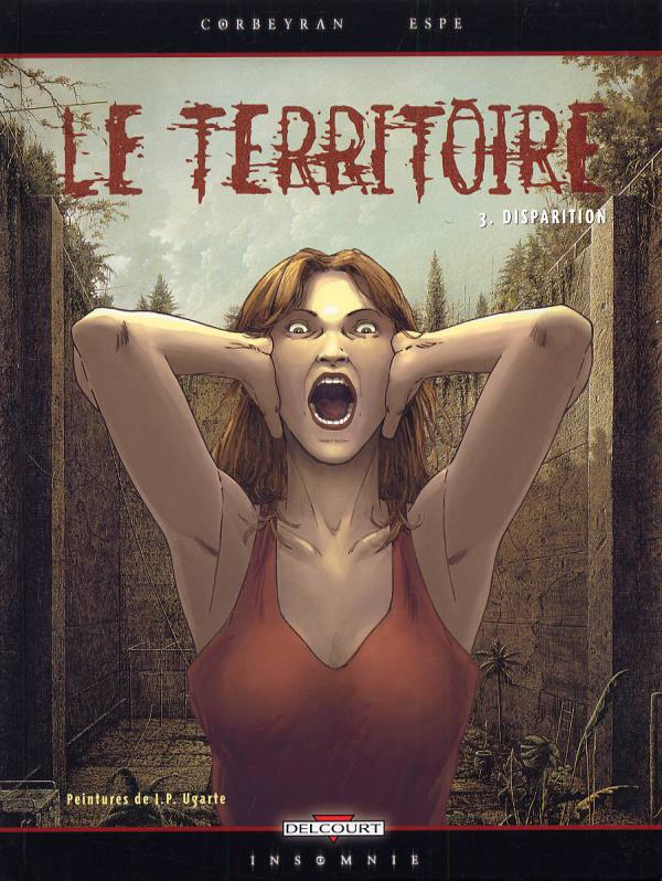 Le territoire T3 : Disparition (0), bd chez Delcourt de Corbeyran, Espé, Hubert