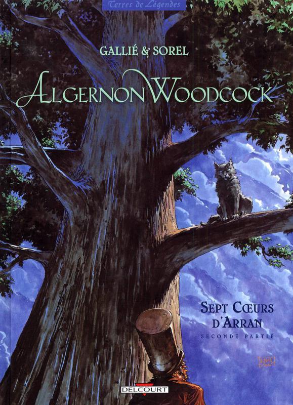 Algernon Woodcock T4 : Sept coeurs d'Arran (2nd partie) (0), bd chez Delcourt de Gallié, Sorel