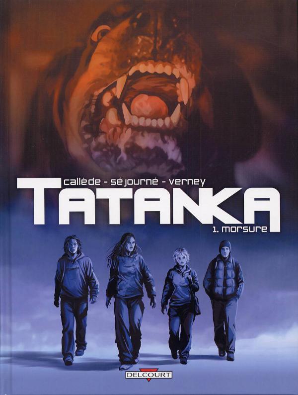 Tatanka T1 : Morsure (0), bd chez Delcourt de Callede, Sejourne, Verney