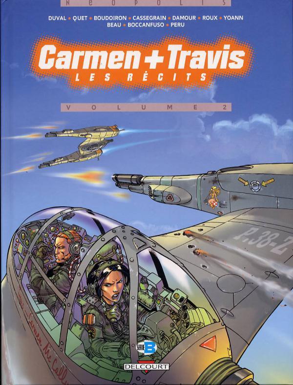 Carmen + Travis T2 : Les récits vol.2 (0), bd chez Delcourt de Quet, Duval, Cassegrain, Chivard, Damour, Roux, Boccanfuso, Peru