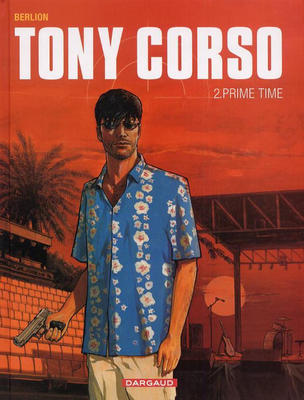 Tony Corso T2 : Prime Time (0), bd chez Dargaud de Berlion, Favrelle