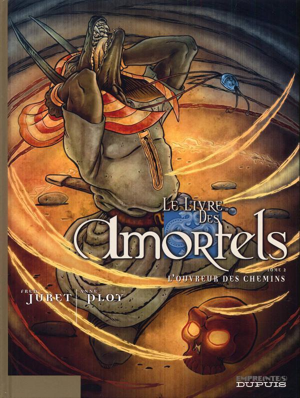 Le livre des amortels T2 : L'ouvreur des chemins (0), bd chez Dupuis de Ploy, Juret, Fourrier