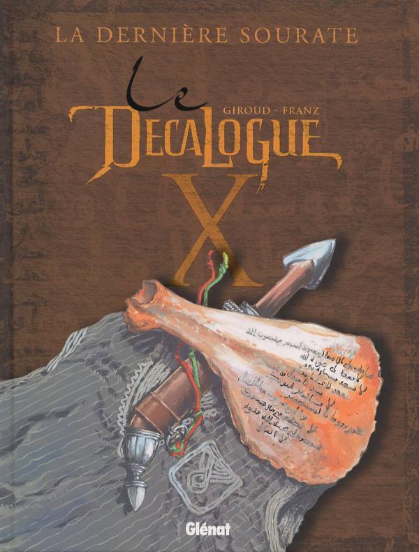 Le décalogue T10 : La dernière sourate (0), bd chez Glénat de Giroud, Franz, Paul