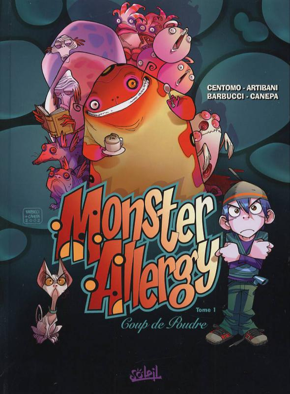 Monster Allergy T1 : Coup de poudre (0), bd chez Soleil de Artibani, Canepa, Centomo, Barbucci