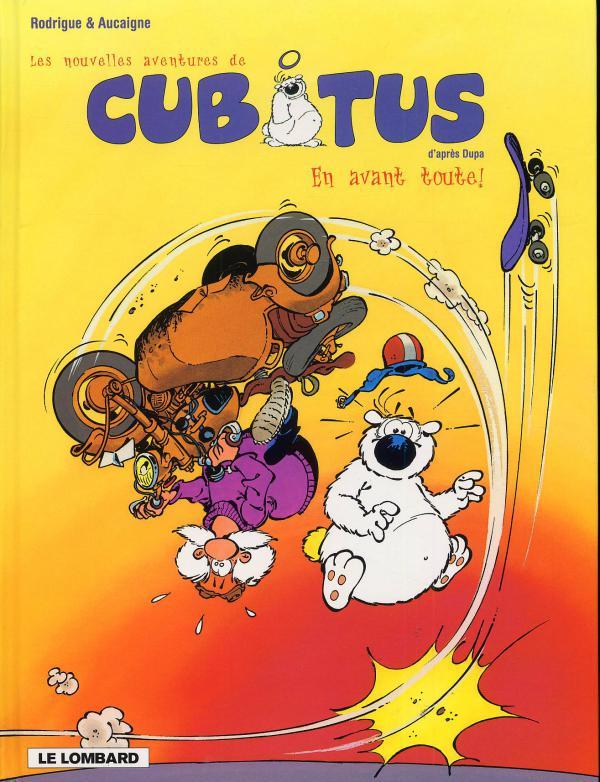 Les nouvelles aventures de Cubitus T1 : En avant toute ! (0), bd chez Le Lombard de Aucaigne, Rodrigue, Marcy
