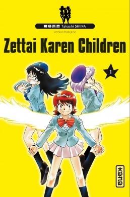 Zettai karen children T1, manga chez Kana de Shiina