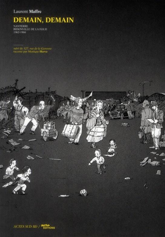 Demain, demain : Nanterre, bidonville de la folie/ 1962-1966 (0), bd chez Actes Sud BD de Maffre