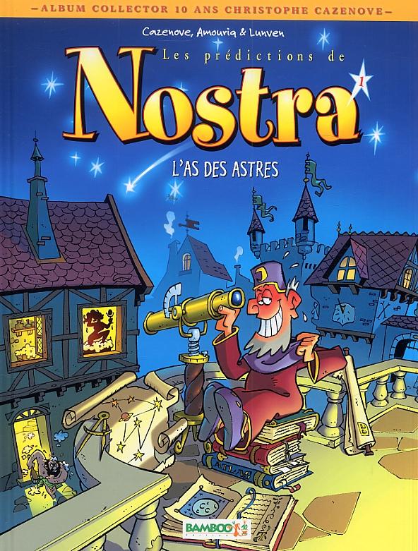 Nostra T1 : L'as des astres (0), bd chez Bamboo de Cazenove, Amouriq, Lunven