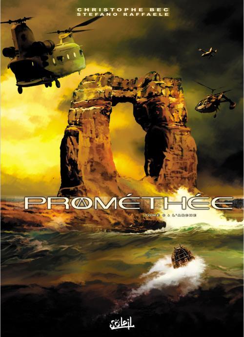 Prométhée – cycle 1, T6 : L'arche (0), bd chez Soleil de Bec, Raffaele, Digikore studio