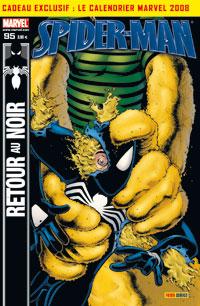Spider-Man (revue) – V 2, T95 : L'étrange cas de... (0), comics chez Panini Comics de Straczynski, Aguirre-Sacasa, David, Ellis, Nauck, Garney, Medina, Deodato Jr, Kemp, Milla, Beredo, Kalisz, Wieringo