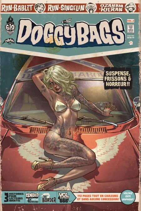 Doggybags T2 : Elwood and the freak bitches / The border / Vol express 666 (0), comics chez Ankama de Ozanam, Run, Kieran, Singelin, Bablet, Mojojojo