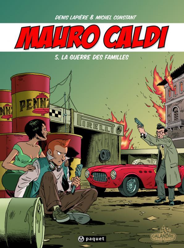 Mauro Caldi T5 : La Guerre des Familles (0), bd chez Paquet de Lapière, Constant, Constant
