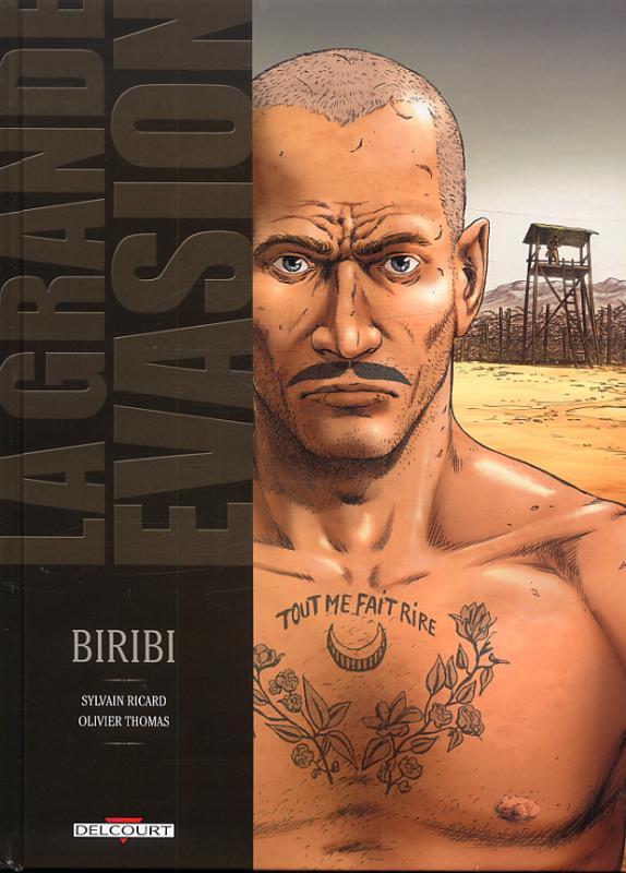 La Grande évasion T1 : Biribi (0), bd chez Delcourt de Ricard, Thomas, Araldi