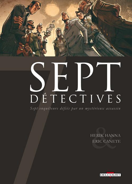 7 détectives, bd chez Delcourt de Hanna, Canete, Lou