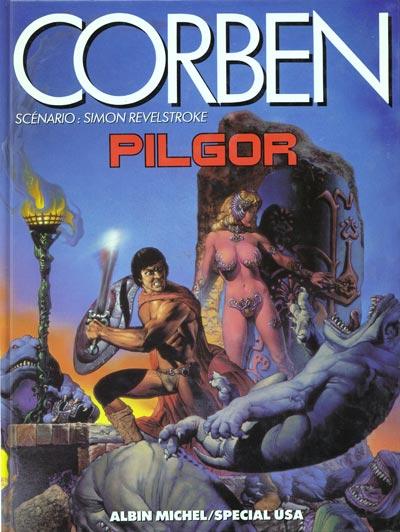 Pilgor, comics chez Albin Michel de Revelstroke, Corben