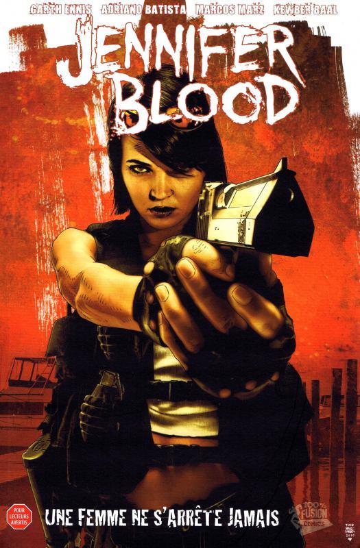 Jennifer Blood T1 : Une femme ne s'arrête jamais (0), comics chez Panini Comics de Ennis, Baal, Marz, Batista, Inlight studio, Fajardo Jr, Bradstreet