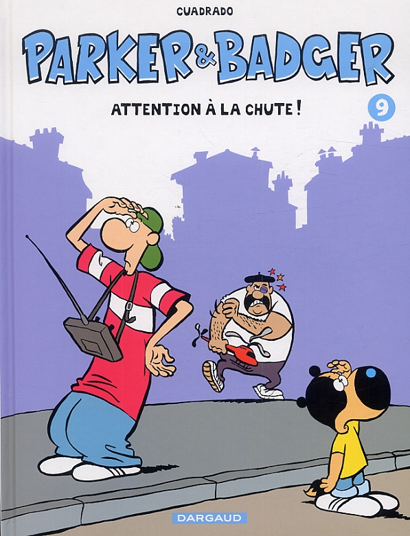 Parker et badger T9 : Attention à la chute (0), bd chez Dargaud de Cuadrado