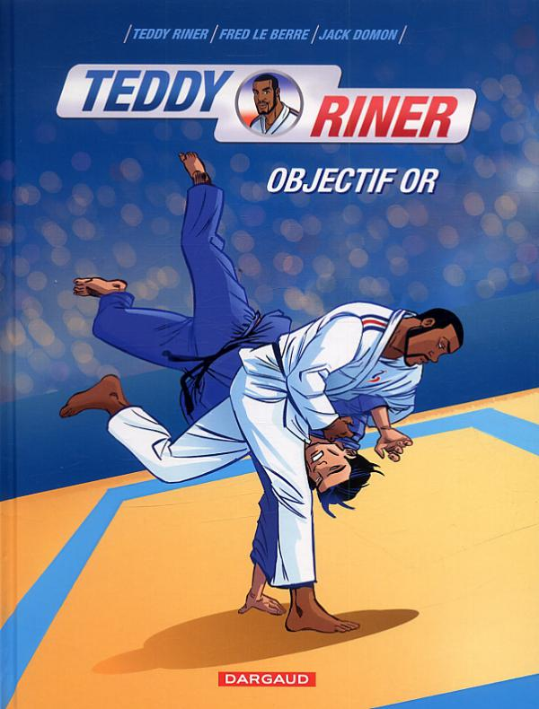 Teddy Riner T1 : Objectif 2012 (0), bd chez Dargaud de Le Berre, Rinner, Domon, Ducasse