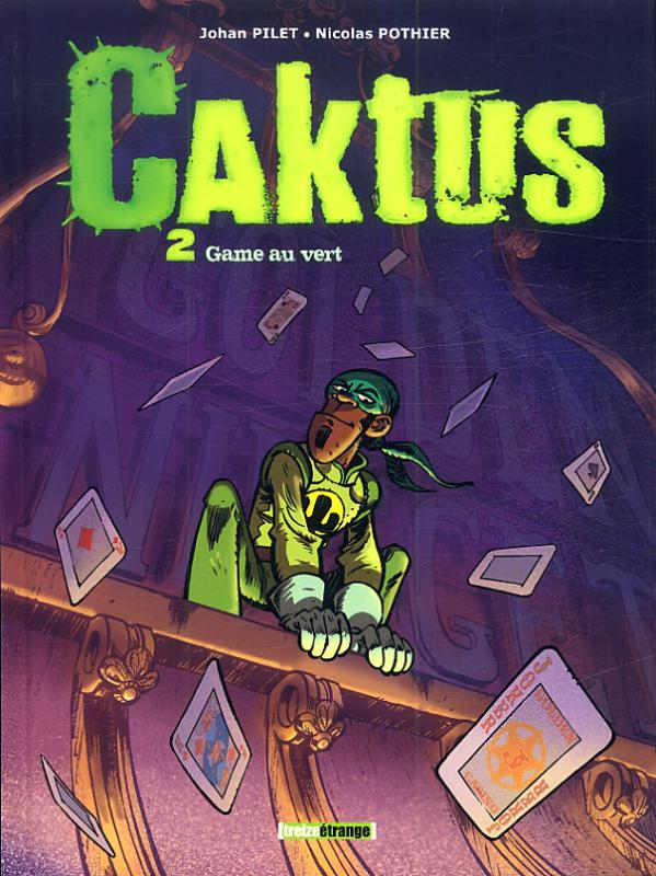 Caktus T2 : Game au vert (0), bd chez Treize étrange de Pothier, Pilet, Gilles