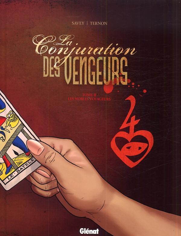 La Conjuration des vengeurs T2 : Les nobles voyageurs (0), bd chez Glénat de Savey, Ternon, Moreau
