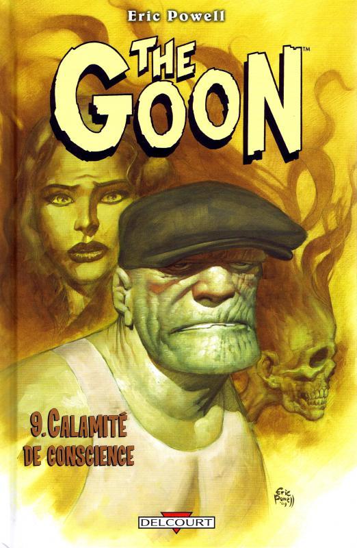 The Goon T9 : Calamité de conscience (0), comics chez Delcourt de Powell, Stewart