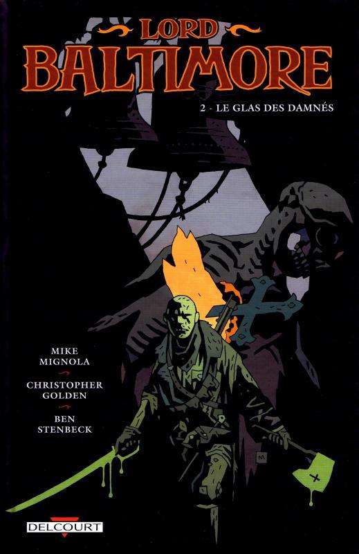 Lord Baltimore T2 : Le glas des damnés (0), comics chez Delcourt de Mignola, Golden, Stenbeck, Stewart