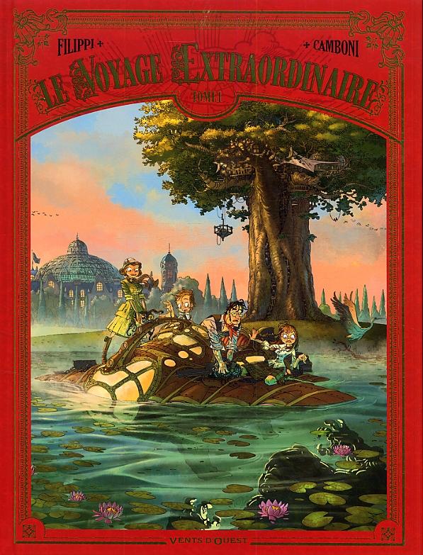Le Voyage extraordinaire – cycle 1 : Le trophée Jules Verne, T1, bd chez Vents d'Ouest de Filippi, Camboni, Yvan