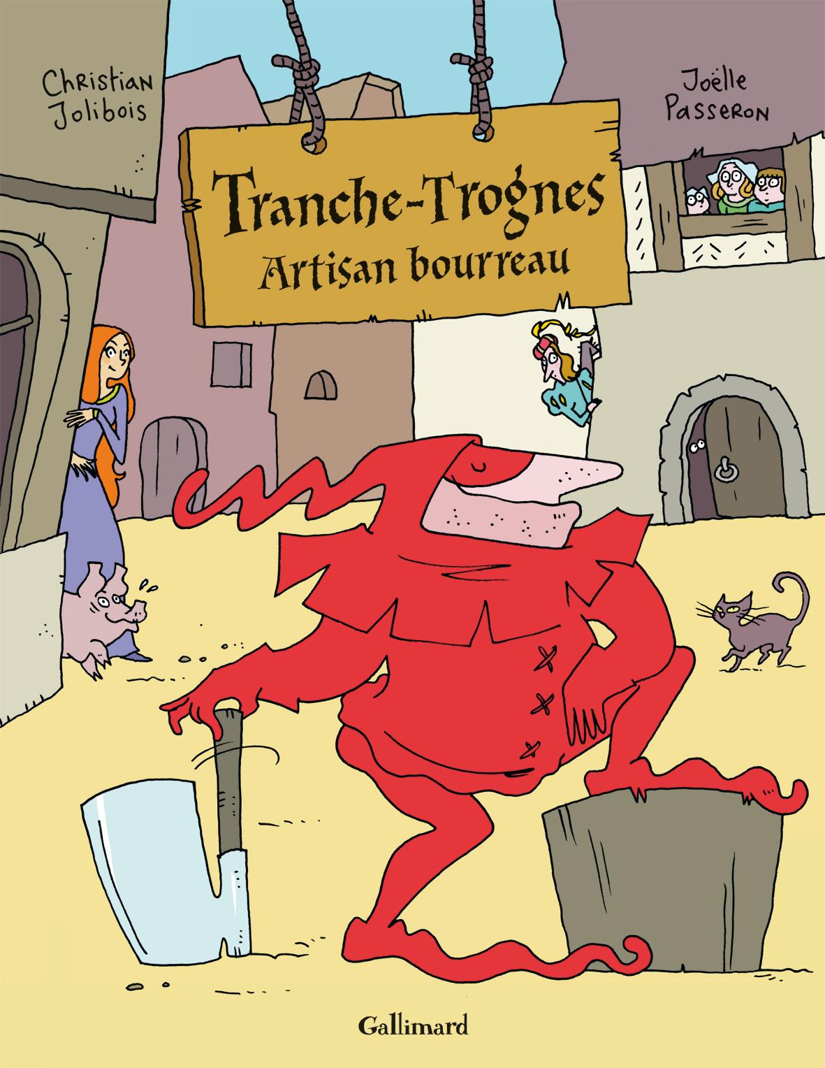 Tranche-Trognes : Artisan bourreau (0), bd chez Gallimard de Jolibois, Passeron