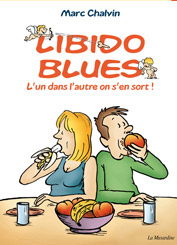 Libido blues, bd chez La Musardine de Chalvin