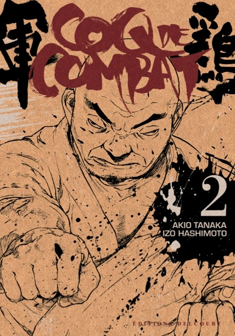 Coq de combat – réédition T2, manga chez Delcourt de Hashimoto, Tanaka