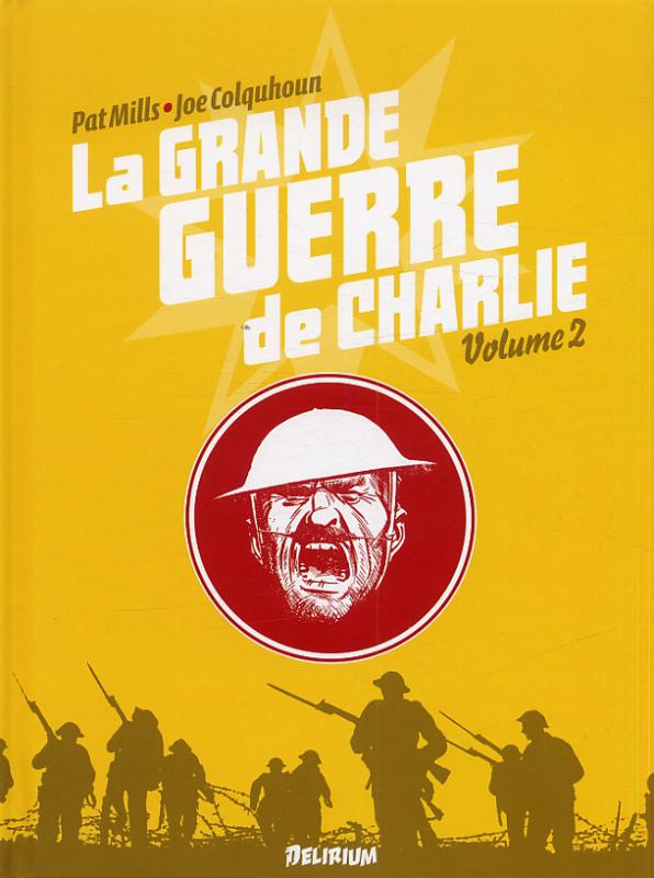 La grande guerre de Charlie T2 : La Bataille de la Somme - 2 (0), comics chez Delirium de Mills, Colquhoun