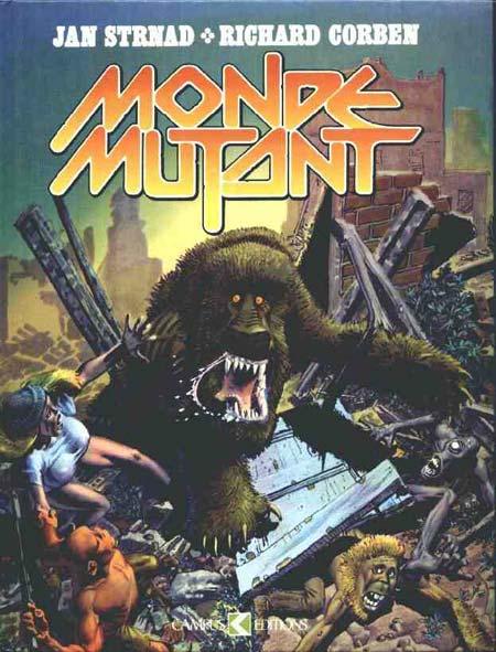 Monde mutant, comics chez Campus Editions de Strnad, Corben