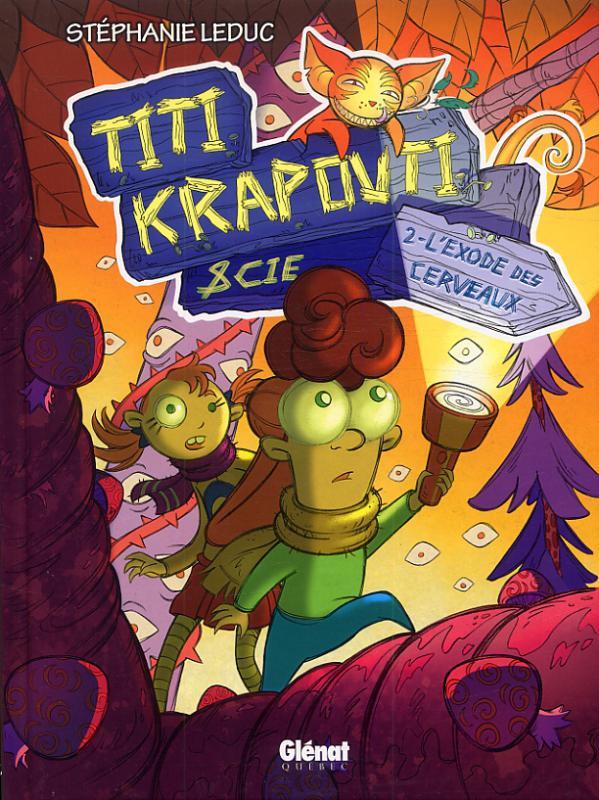 Titi Krapouti & cie T2 : L'exode des cerveaux (0), bd chez Glénat de Leduc