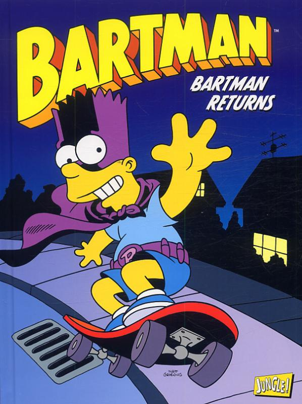 Bartman T2 : Returns (0), comics chez Jungle de Morrison, Dixon, Glasberg, Massara, Templeton, Clements, Bavington, Kane, Incognito, Groening