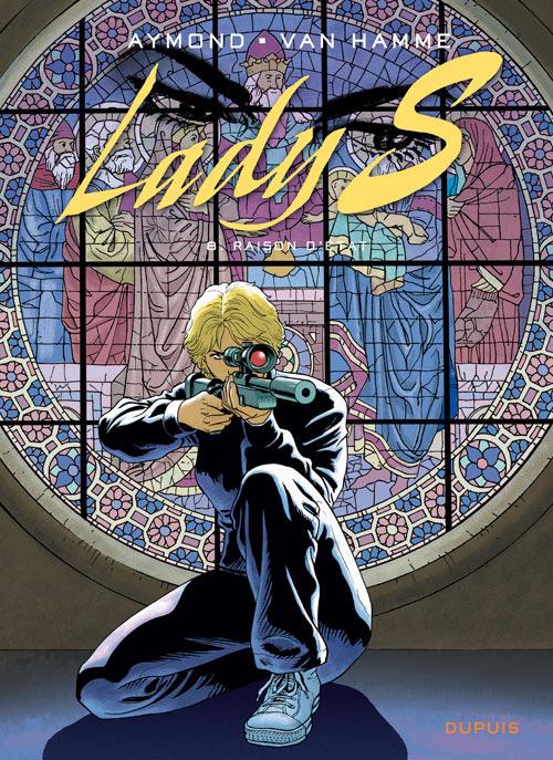 Lady S. T8 : Raison d'Etat (0), bd chez Dupuis de Van Hamme, Aymond, Gérard