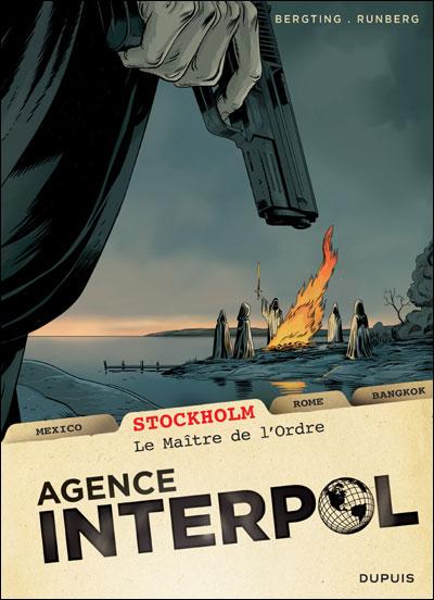 Agence Interpol T2 : Stockholm - Le maître de l'ordre (0), bd chez Dupuis de Runberg, Bergting