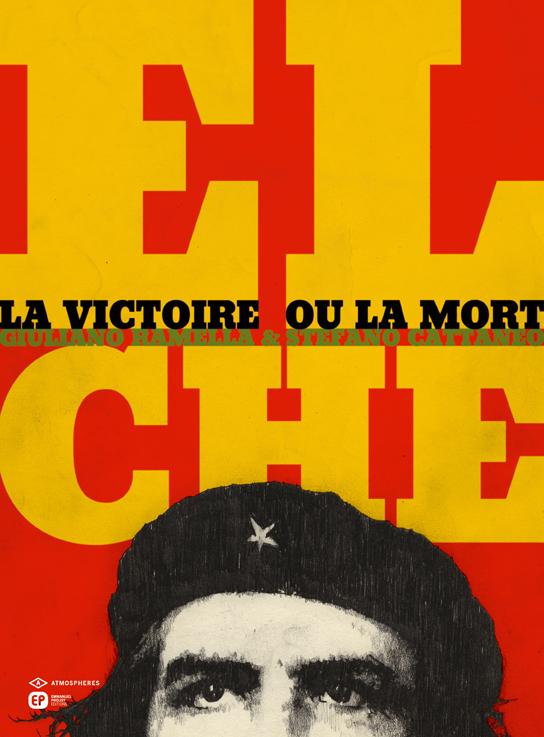 El Che - La victoire ou la mort, bd chez Emmanuel Proust Editions de Ramella, Cattaneo